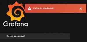 Failed to send email when trying to reset password in Grafana